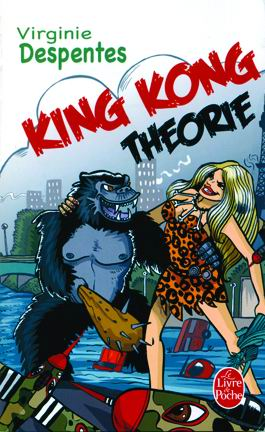 King Kong Theorie Despentes
