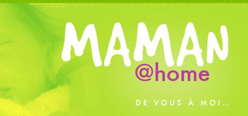 Maman @ home